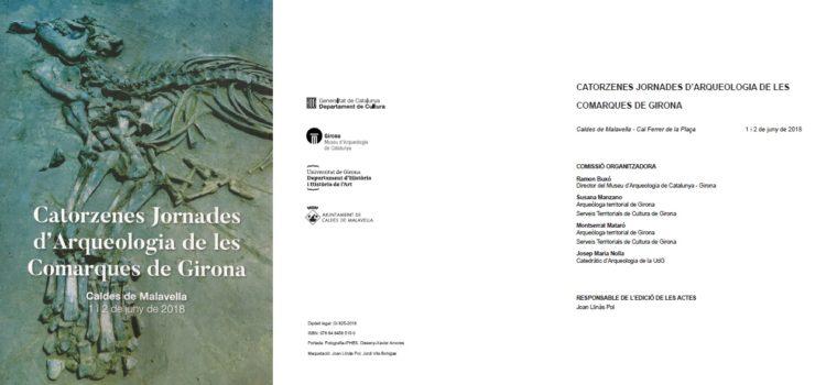 Articles presentats a les XIV Jornades d'Arqueologia de les Comarques de Girona