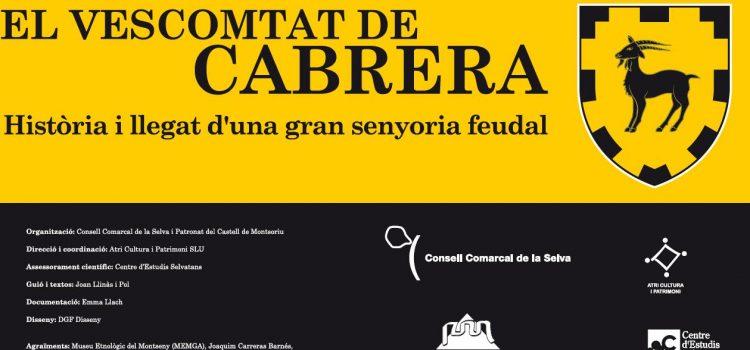 L'exposició sobre el Vescomtat de Cabrera recorre els antics dominis