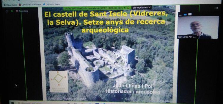 Conferència: El castell de Sant Iscle (Vidreres). Setze anys de recerca arqueològica.